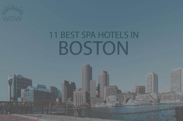 11 Best Spa Hotels in Boston