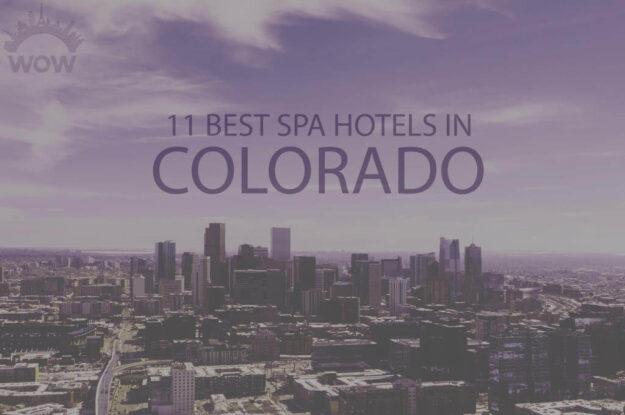 11 Best Spa Hotels in Colorado