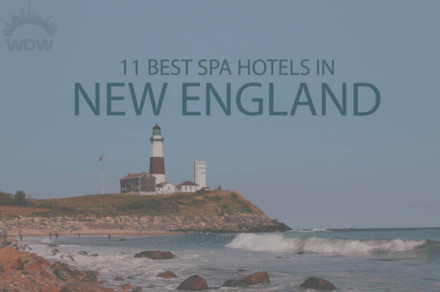 11 Best Spa Hotels in New England
