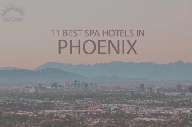 11 Best Spa Hotels in Phoenix