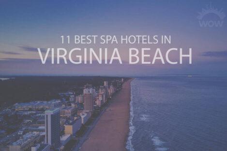 11 Best Spa Hotels in Virginia Beach