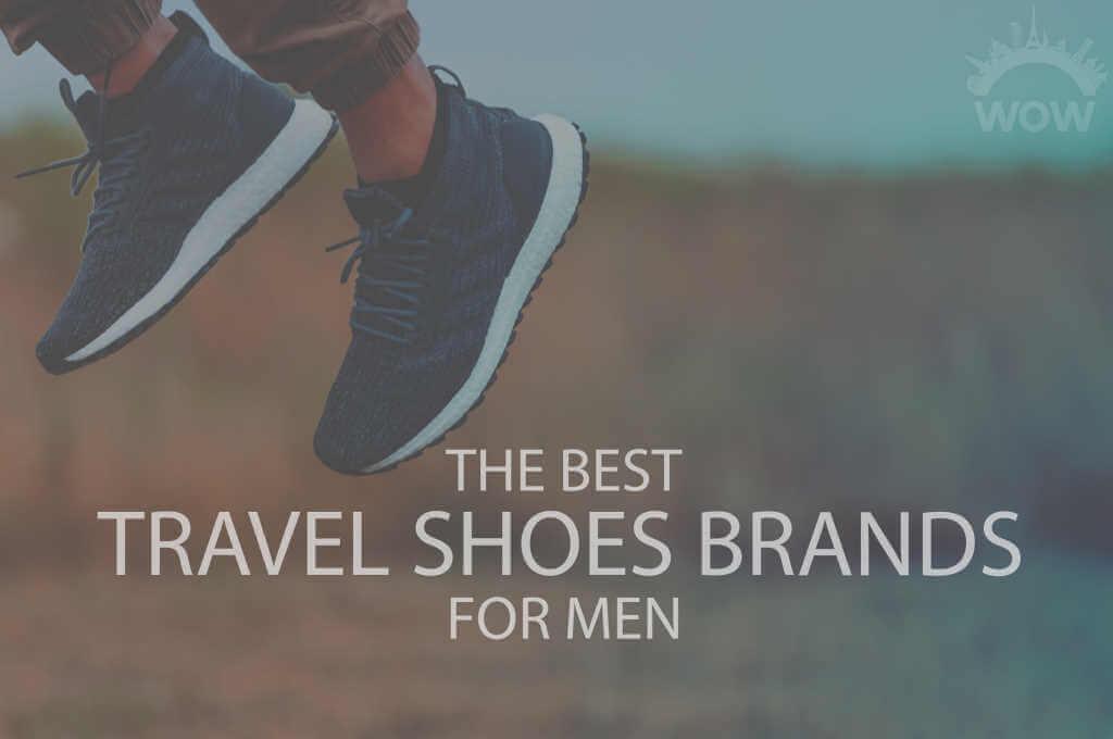 13 Best Travel Shoes Brands for Men