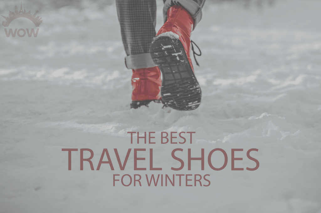 13 Best Travel Shoes for Winters