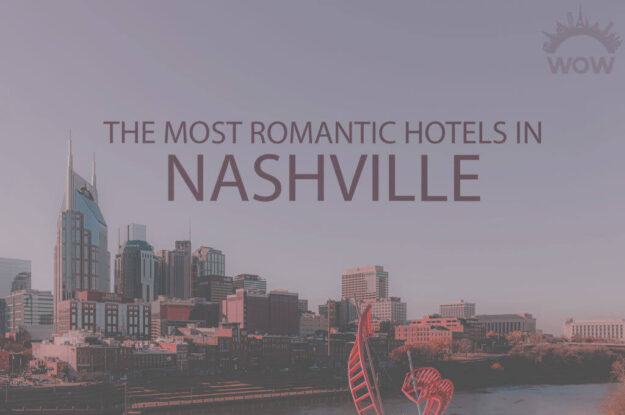 11 Most Romantic Hotels in Nashville