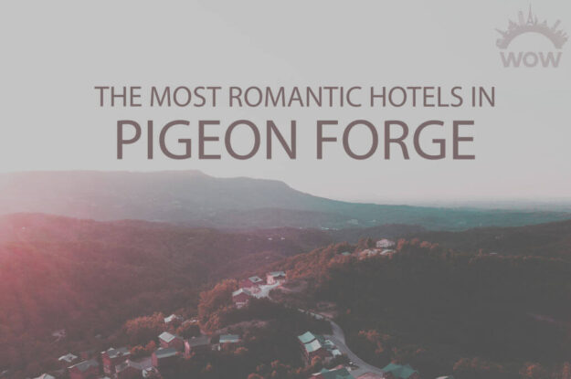 11 Most Romantic Hotels in Pigeon Forge