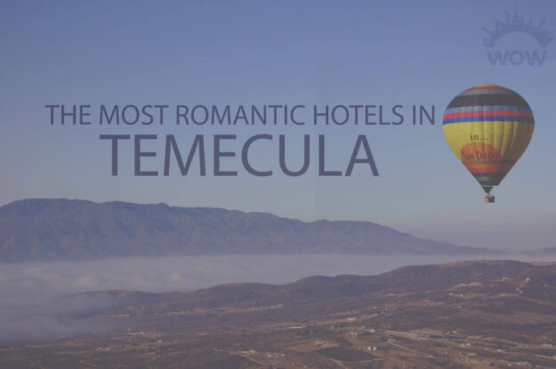 11 Most Romantic Hotels in Temecula