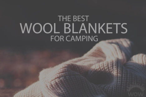 13 Best Wool Blankets for Camping